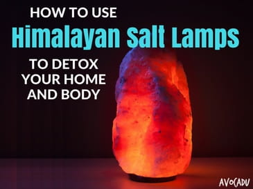 How to Use Himalayan Salt Lamps to Detox Your Home and Body