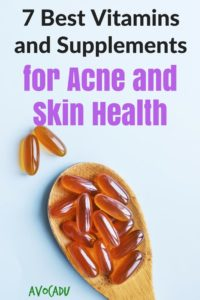 The 7 best vitamins and supplements for acne and skin health | Avocadu.com
