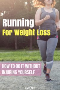 If you're looking to start running for weight loss, it's important to make sure that you take the right steps beforehand to make sure that you don't injure yourself. An injury will only put you that much further away from losing the weight. | Avocadu.com