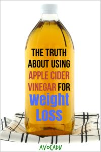 The truth about how to use apple cider vinegar for weight loss, including health benefits and whether it can really help you lose weight | Avocadu.com