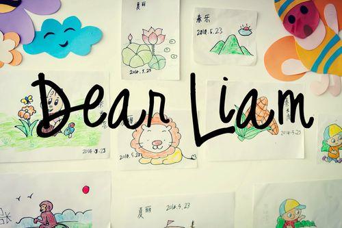Dear liam