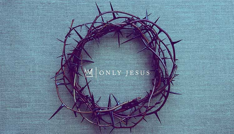 casting crowns only jesus