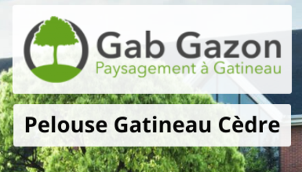 Gab Gazon : Pelouse Gatineau Cèdre