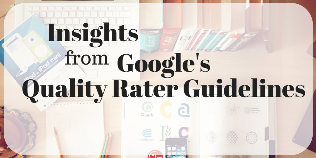 Google's Quality Rater Guidelines