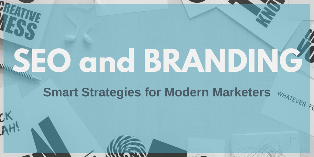 The Intersection of SEO and Branding: Smart Strategies for Marketers
