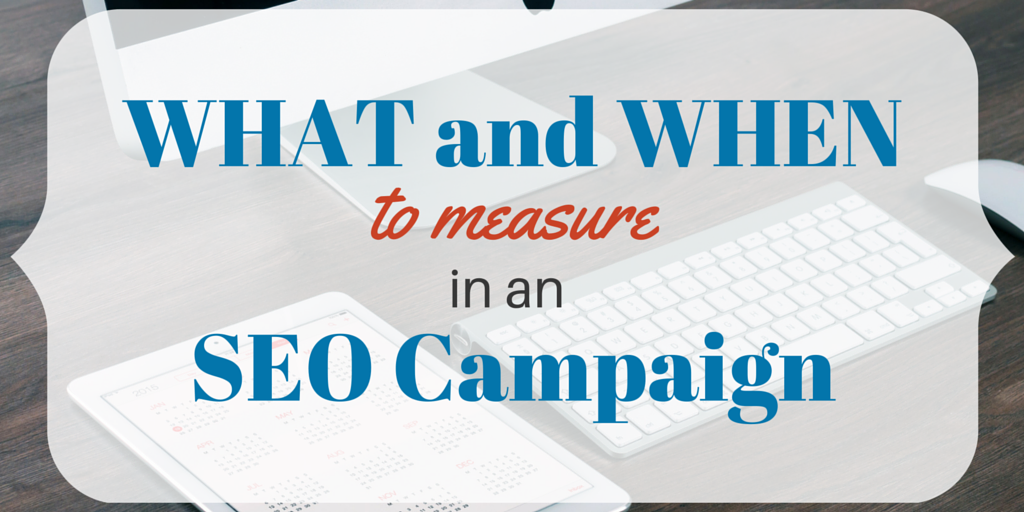 what to measure in an seo campaign