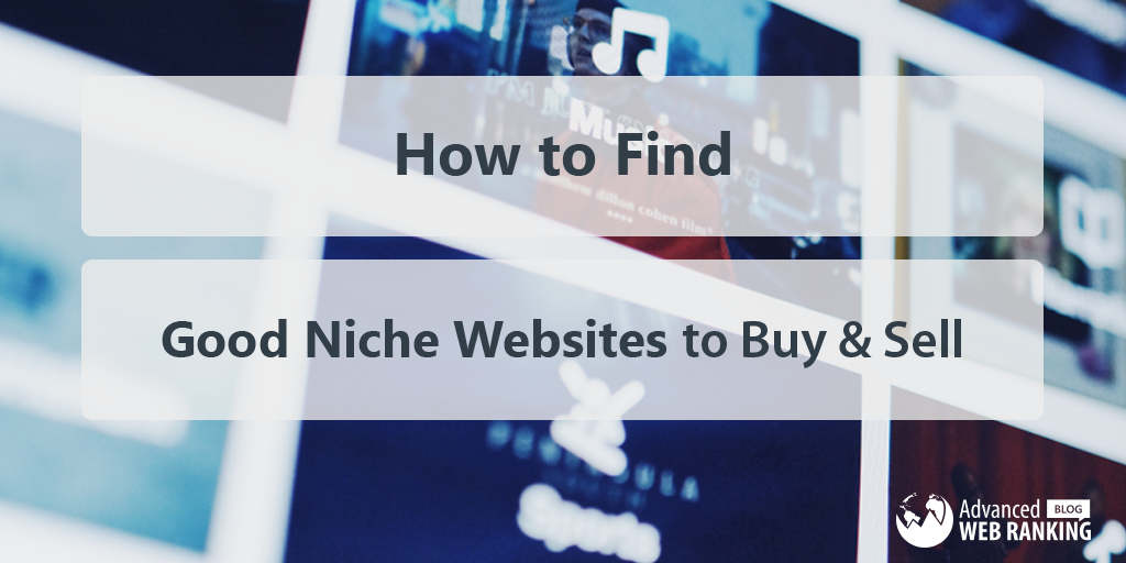 How to find good niche websites to buy sell awr for Buy and sell online sites