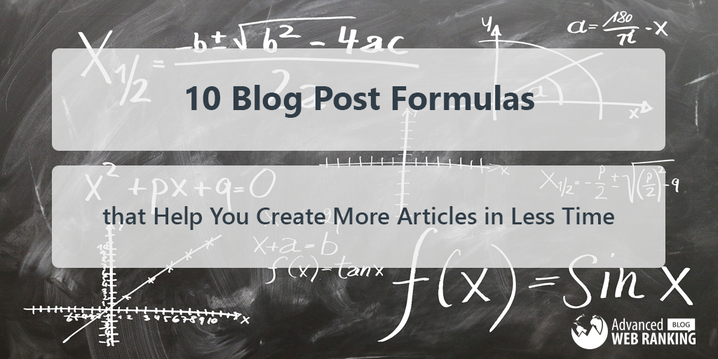 10 Blog Post Formulas That Help You Create More Articles In Less Time