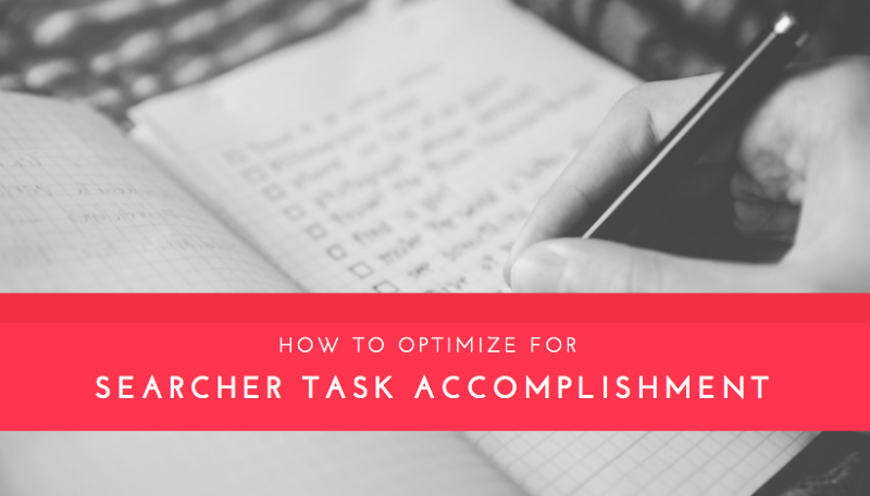 how to optimize for searcher task accomplishment awr