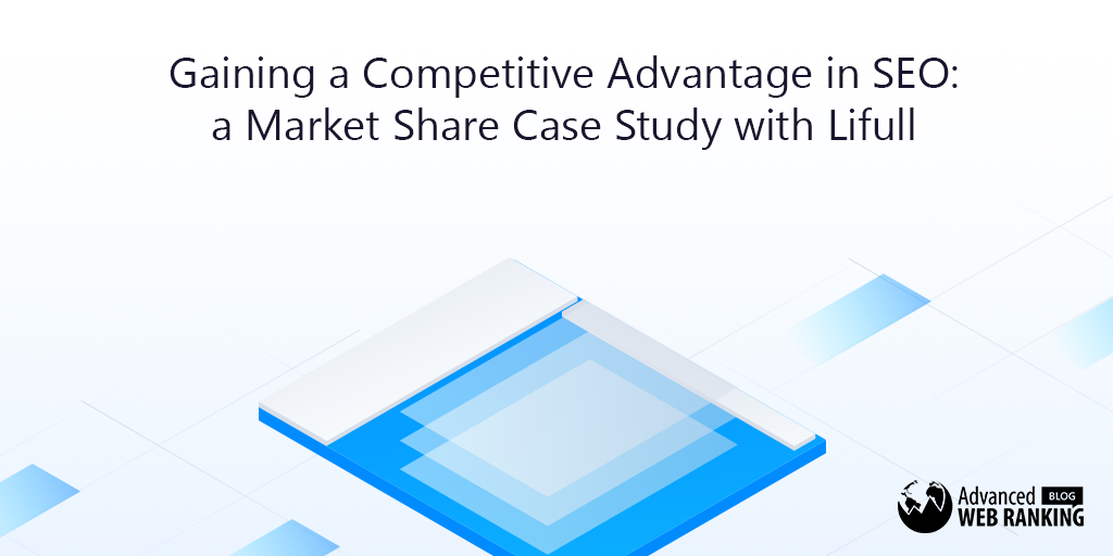 Gaining-A-Competitive-Advantage-In-SEO-A-Market-Share-Case-Study-With-Lifull1