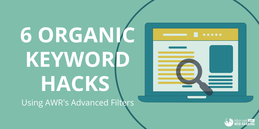 advanced web ranking. organic keywords.