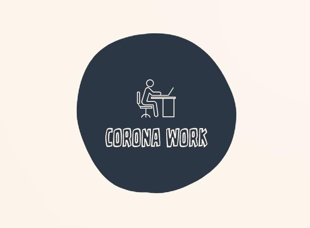 Corona Work