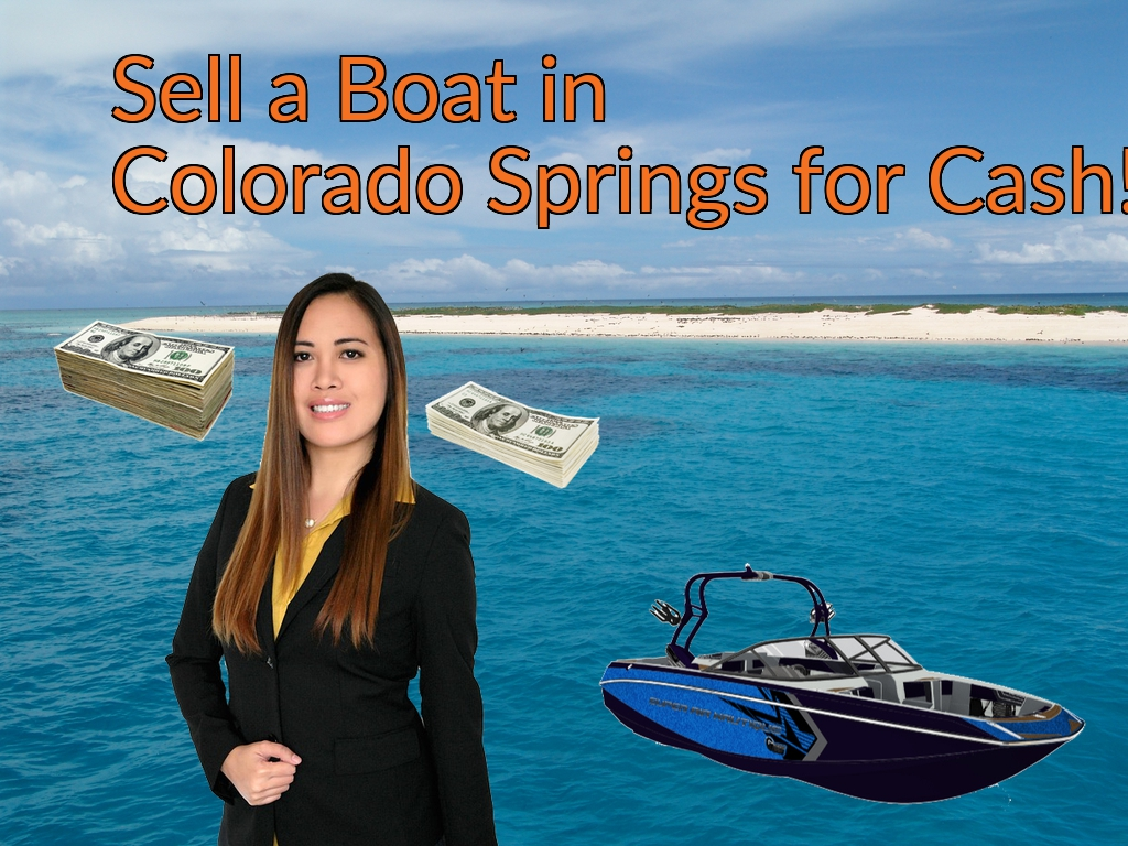 Sell a Boat, Watercraft, Jet-Ski, or Ski-Doo in Colorado Springs for Cash Fast!