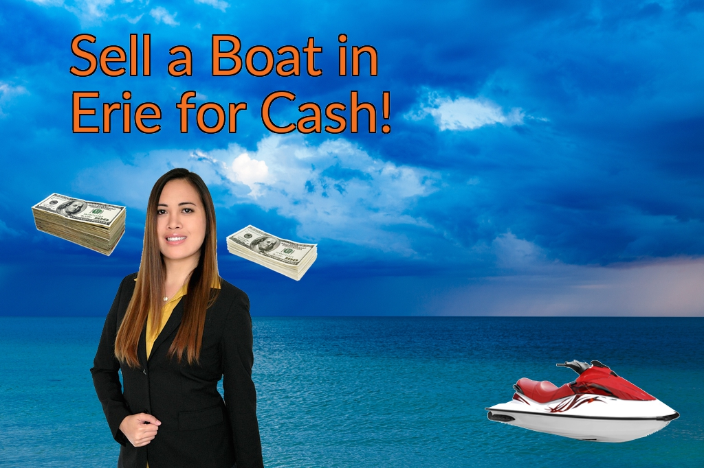 Sell a Boat, Watercraft, Jet-Ski, or Ski-Doo in Erie for Cash Fast!