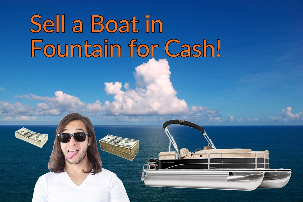 Sell a Boat, Watercraft, Jet-Ski, or Ski-Doo in Fountain for Cash Fast!