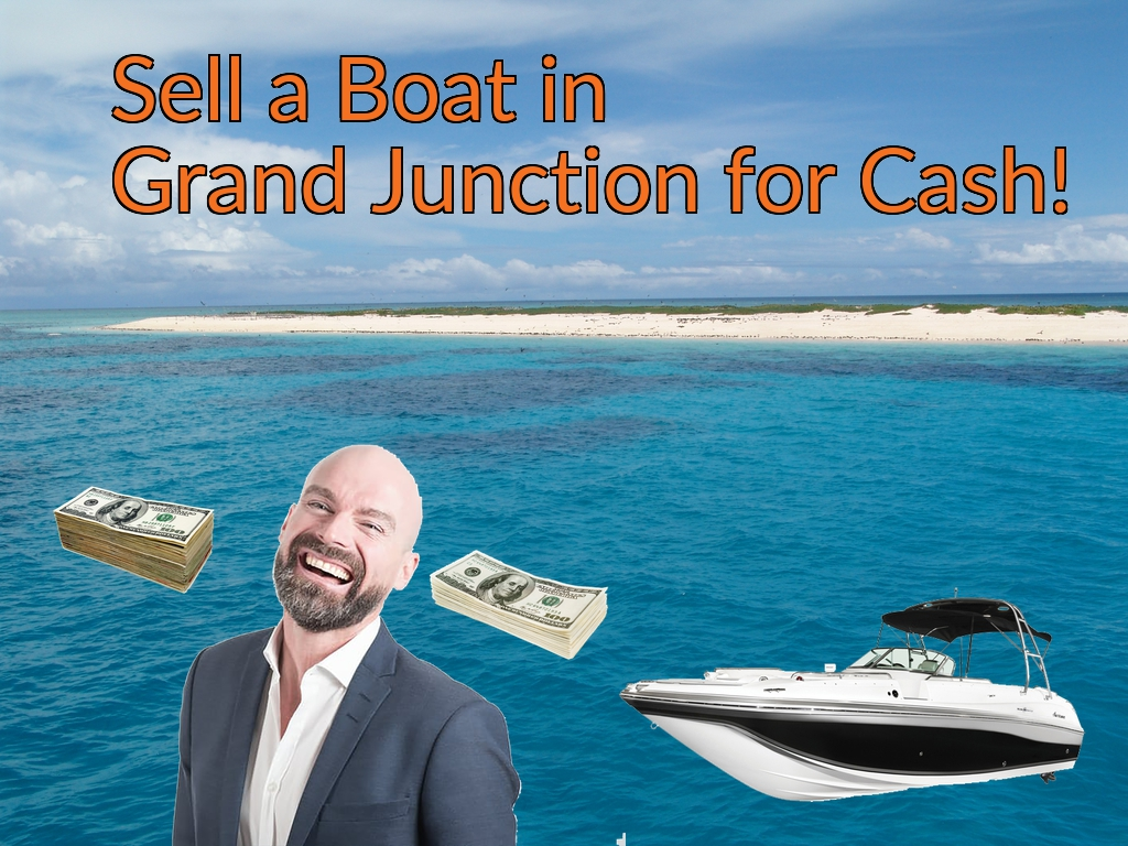 Sell a Boat, Watercraft, Jet-Ski, or Ski-Doo in Grand Junction for Cash Fast!