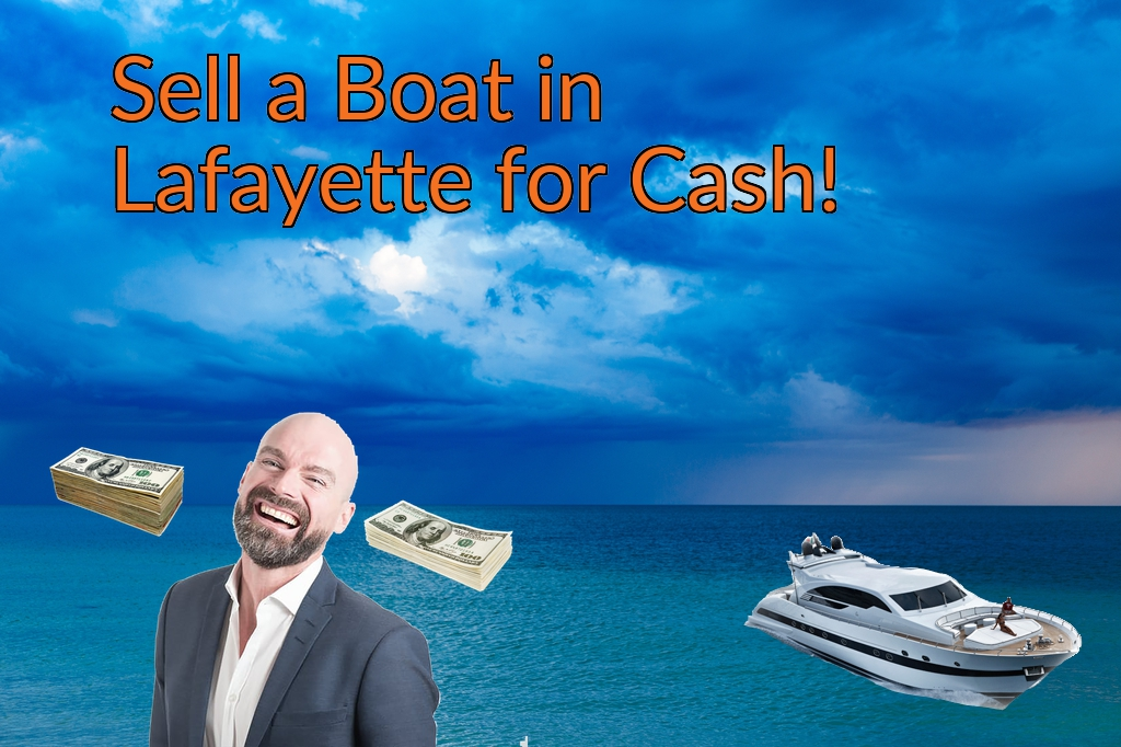 Sell a Boat, Watercraft, Jet-Ski, or Ski-Doo in Lafayette for Cash Fast!