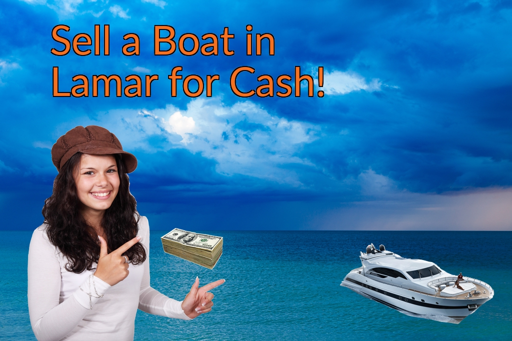 Sell a Boat, Watercraft, Jet-Ski, or Ski-Doo in Lamar for Cash Fast!