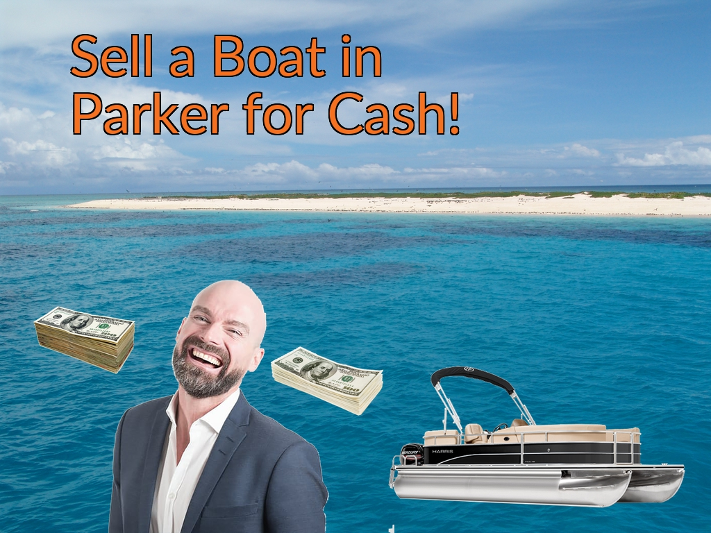 Sell a Boat, Watercraft, Jet-Ski, or Ski-Doo in Parker for Cash Fast!
