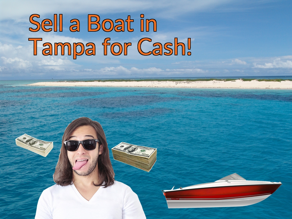 Sell a Boat, Watercraft, Jet-Ski, or Ski-Doo in Tampa for Cash Fast!