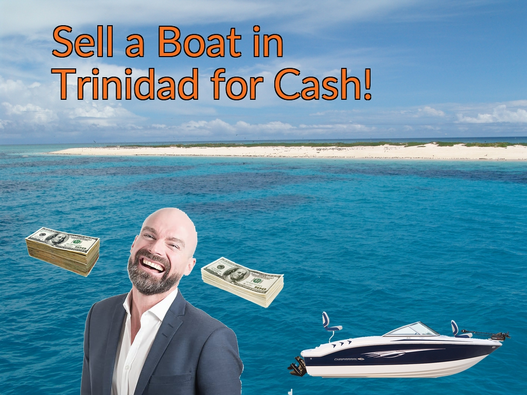 Sell a Boat, Watercraft, Jet-Ski, or Ski-Doo in Trinidad for Cash Fast!