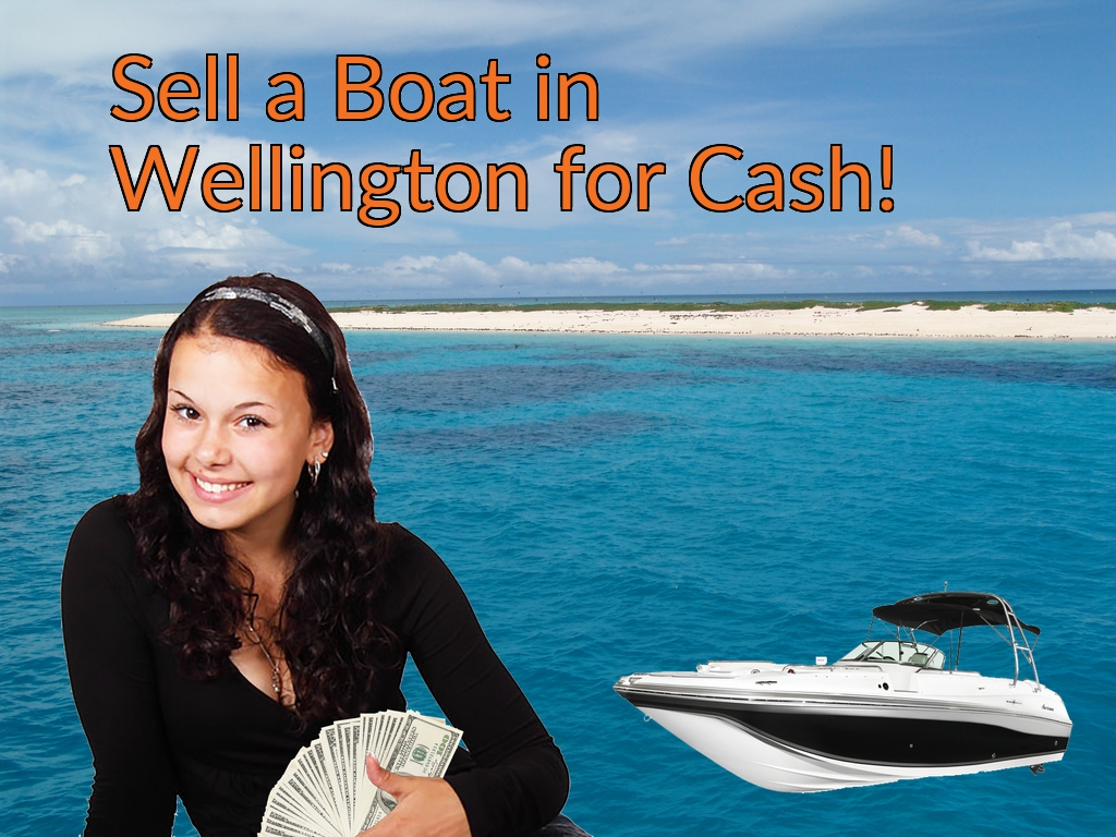 Sell a Boat, Watercraft, Jet-Ski, or Ski-Doo in Wellington for Cash Fast!