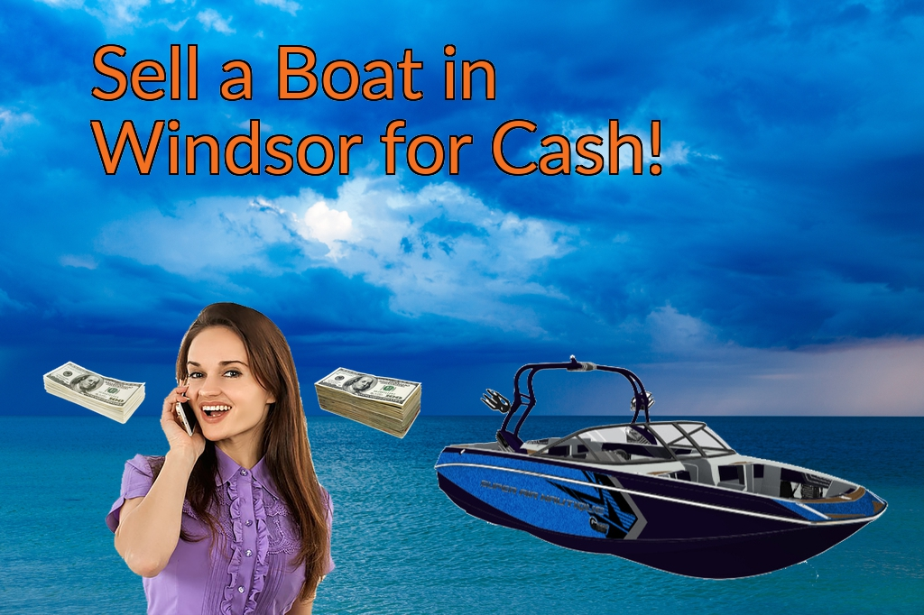 Sell a Boat, Watercraft, Jet-Ski, or Ski-Doo in Windsor for Cash Fast!