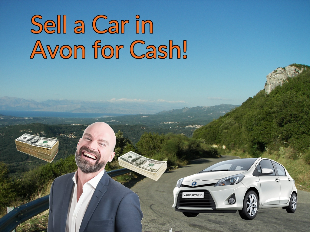 Sell a Car in Avon for Cash Fast!