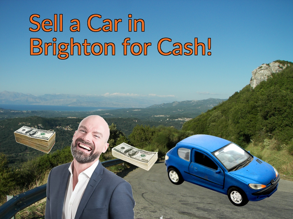 Sell a Car in Brighton for Cash Fast!