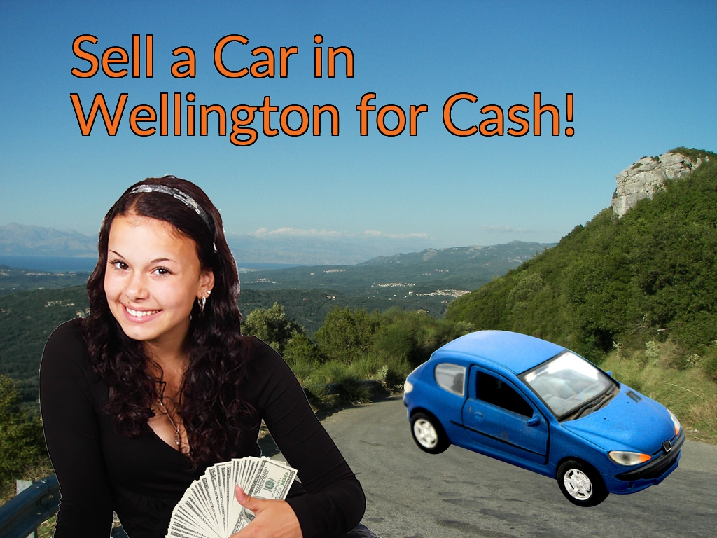 Sell a Car in Wellington for Cash Fast!