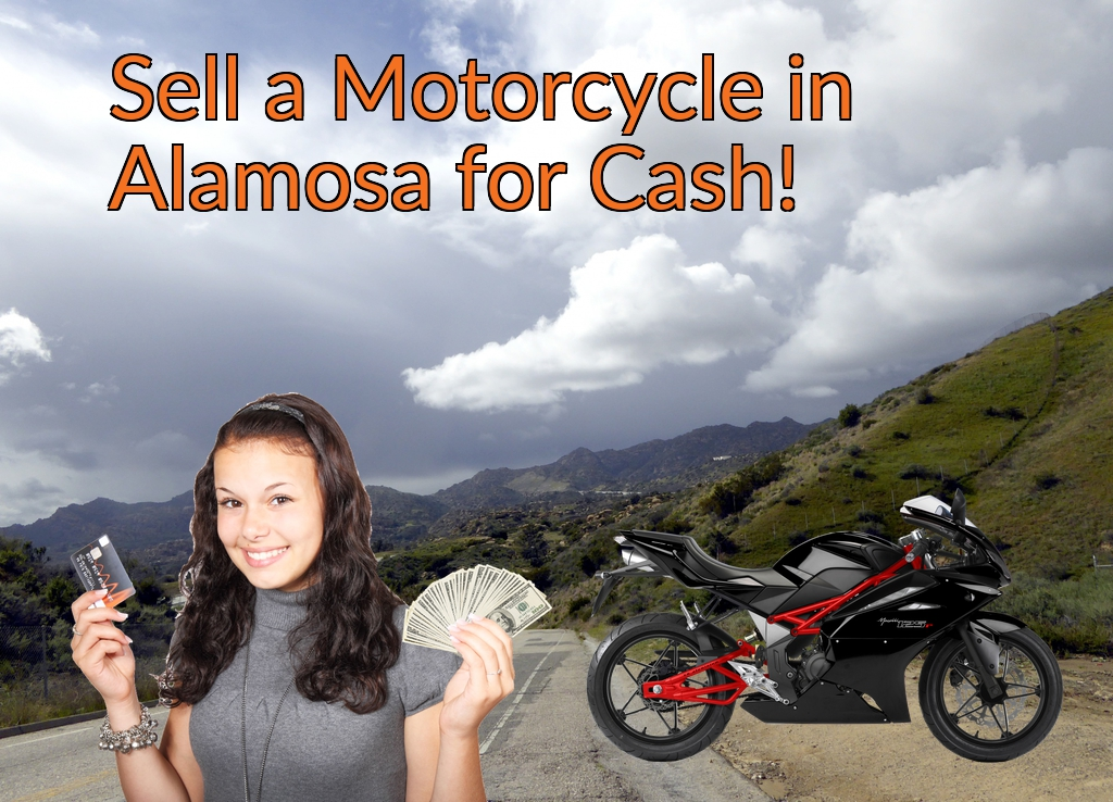 Sell a Motorcycle or Moped in Alamosa for Cash Fast!