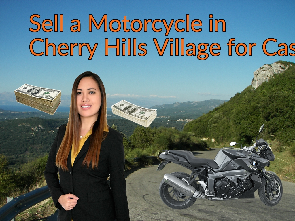 Sell a Motorcycle or Moped in Cherry Hills Village for Cash Fast!