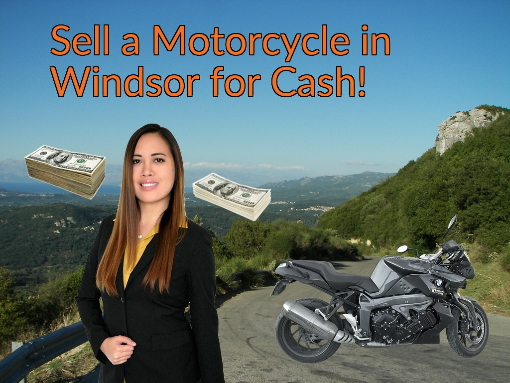 Sell a Motorcycle or Moped in Windsor for Cash Fast!
