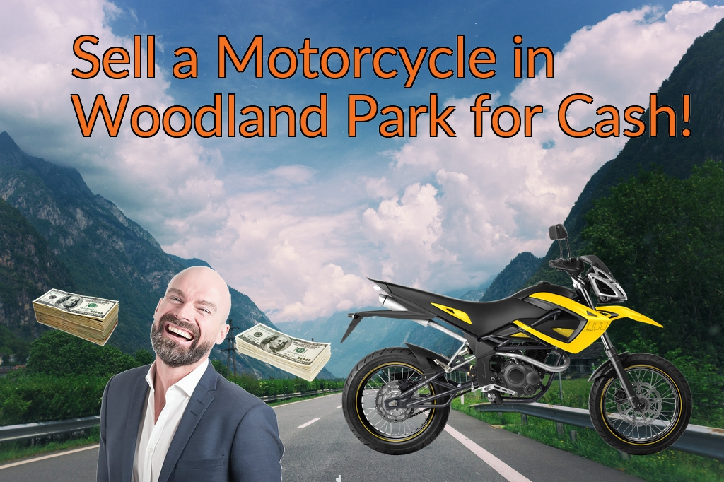Sell a Motorcycle or Moped in Woodland Park for Cash Fast!