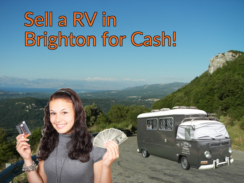 Sell a RV, Camper, Trailer, Pop-up, Teardrop, Motor Home, 5th Wheel, or Truck Topper in Brighton for Cash Fast!