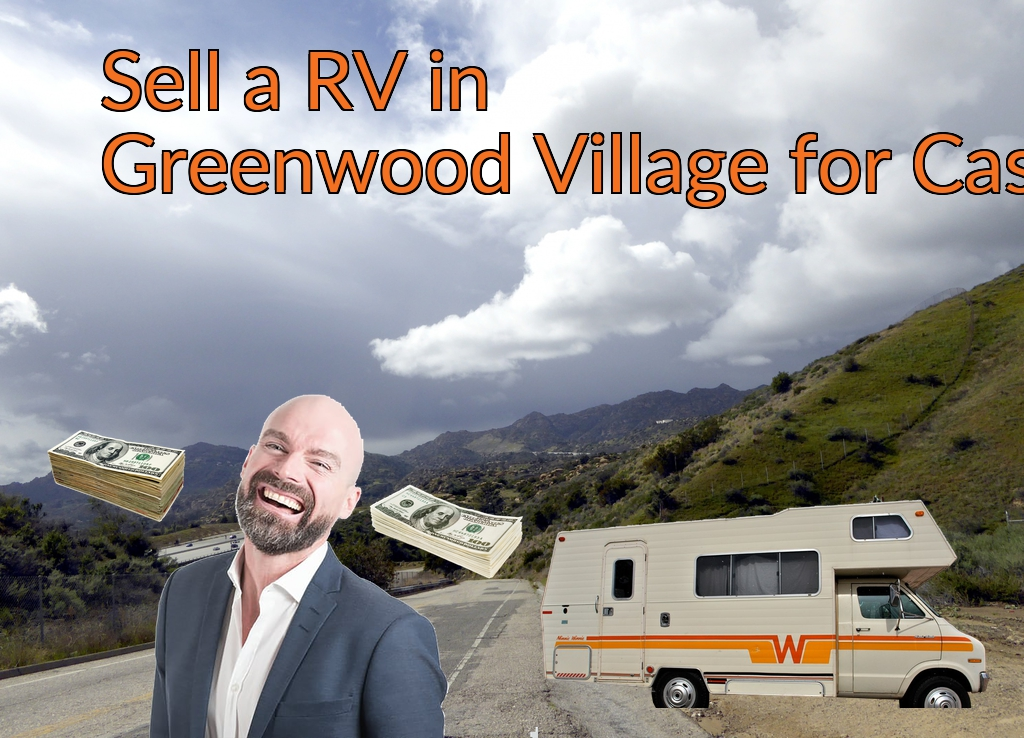 Sell a RV, Camper, Trailer, Pop-up, Teardrop, Motor Home, 5th Wheel, or Truck Topper in Greenwood Village for Cash Fast!