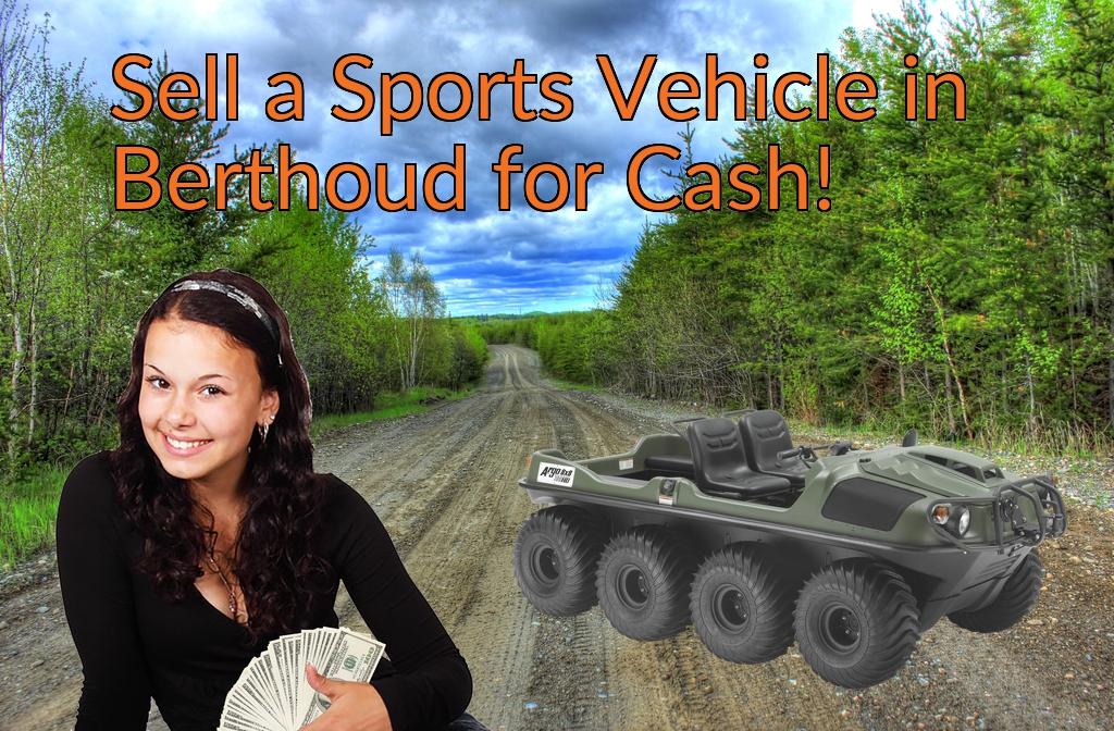 Sell a ATV, Dirt Bike, UTV, Snowmobile, Golf Cart, or CCV in Berthoud for Cash Fast!