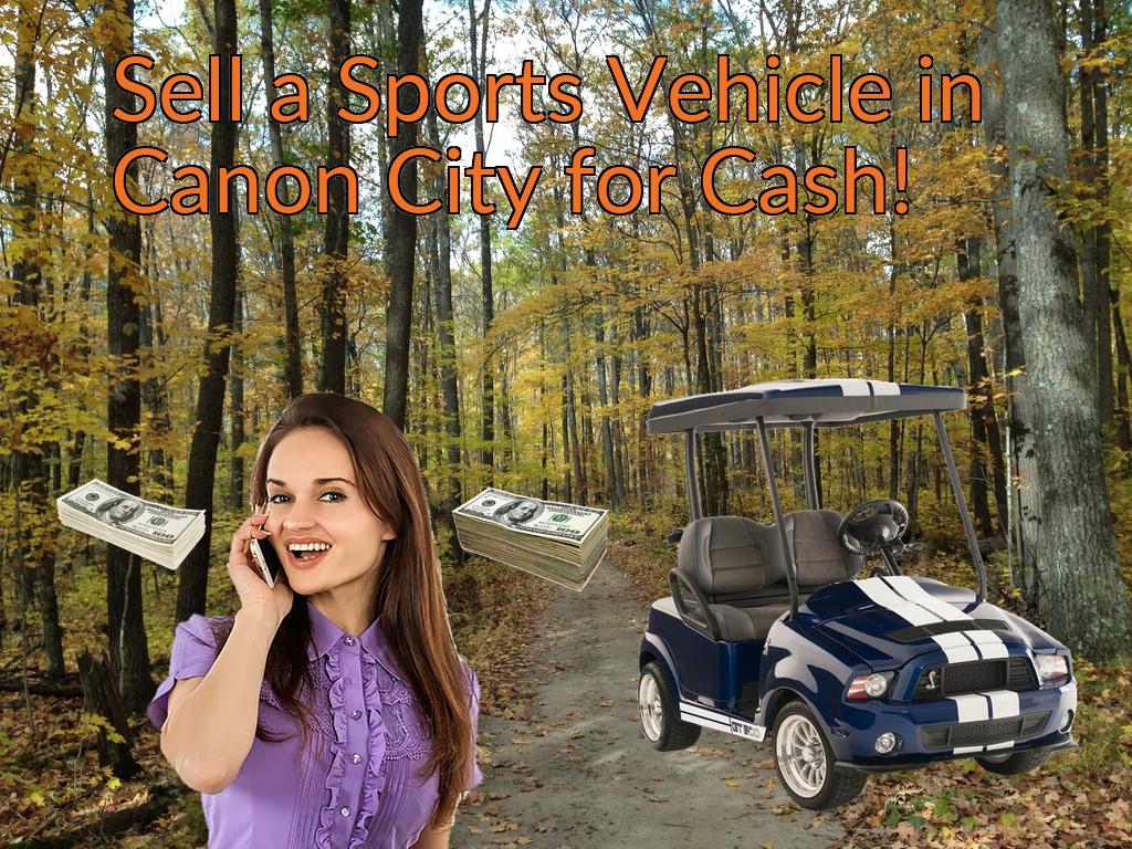 Sell a ATV, Dirt Bike, UTV, Snowmobile, Golf Cart, or CCV in Canon City for Cash Fast!