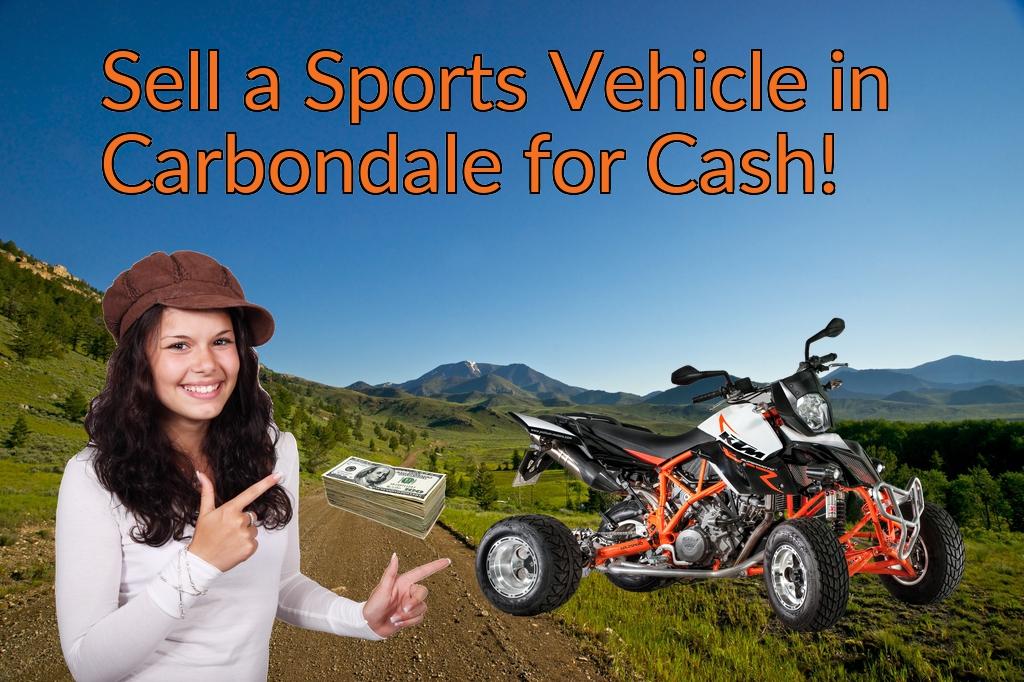 Sell a ATV, Dirt Bike, UTV, Snowmobile, Golf Cart, or CCV in Carbondale for Cash Fast!