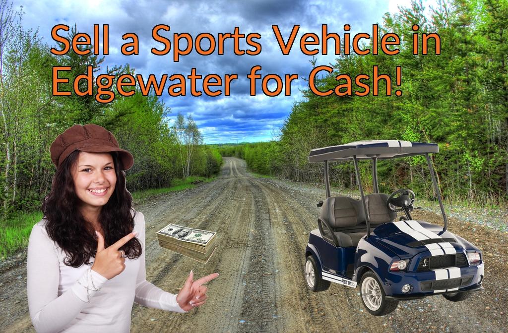 Sell a ATV, Dirt Bike, UTV, Snowmobile, Golf Cart, or CCV in Edgewater for Cash Fast!