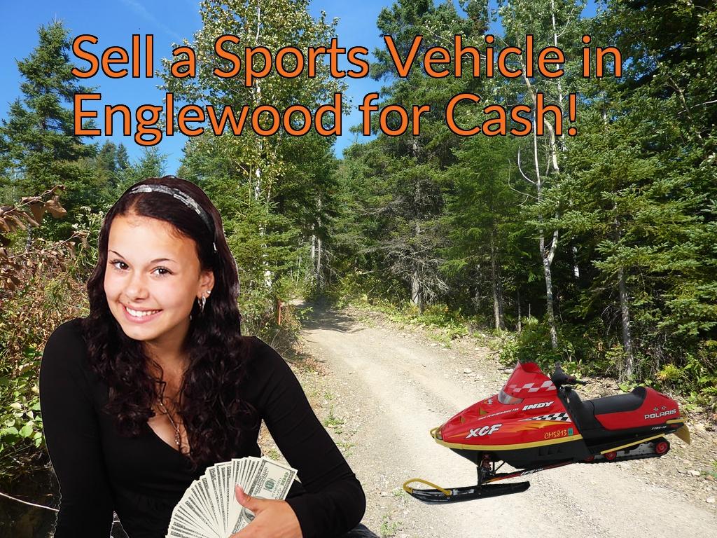 Sell a ATV, Dirt Bike, UTV, Snowmobile, Golf Cart, or CCV in Englewood for Cash Fast!