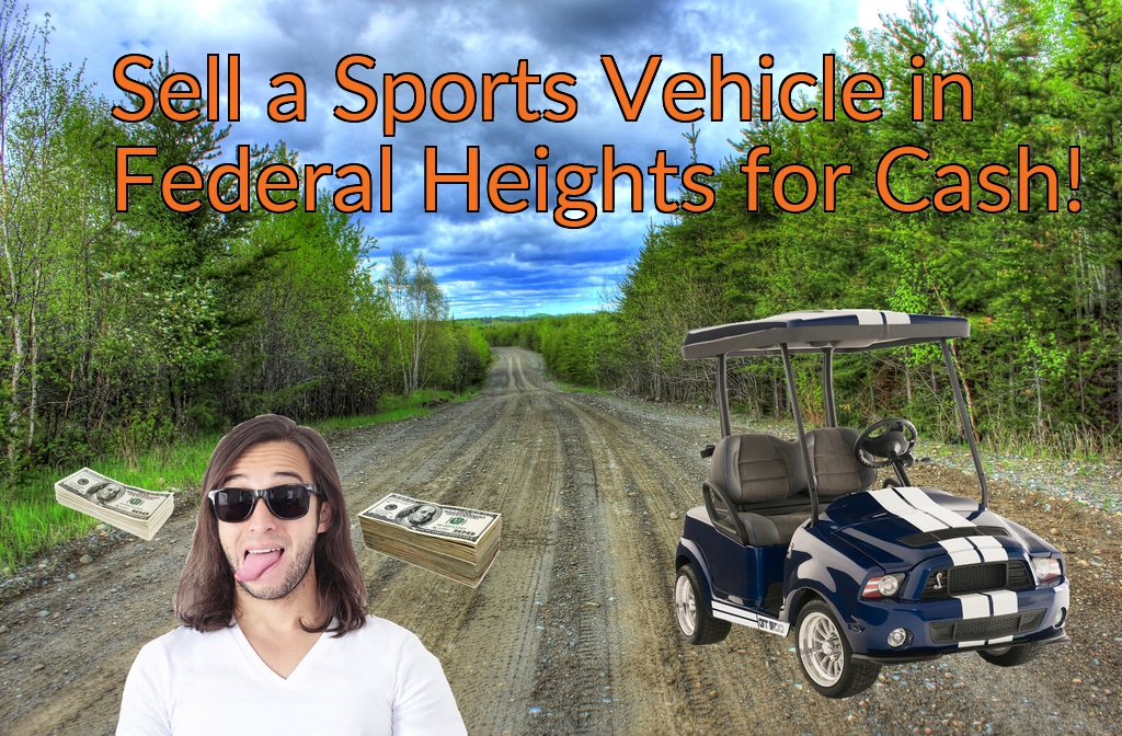 Sell a ATV, Dirt Bike, UTV, Snowmobile, Golf Cart, or CCV in Federal Heights for Cash Fast!
