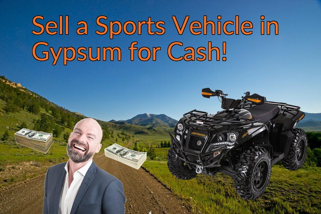 Sell a ATV, Dirt Bike, UTV, Snowmobile, Golf Cart, or CCV in Gypsum for Cash Fast!