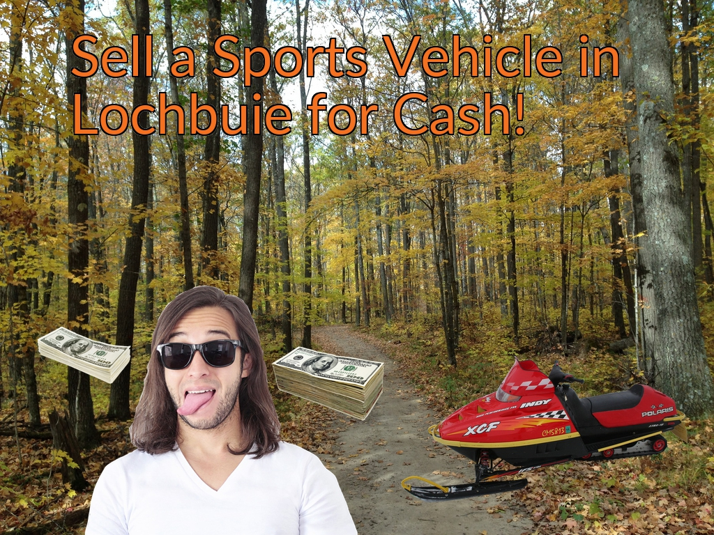 Sell a ATV, Dirt Bike, UTV, Snowmobile, Golf Cart, or CCV in Lochbuie for Cash Fast!