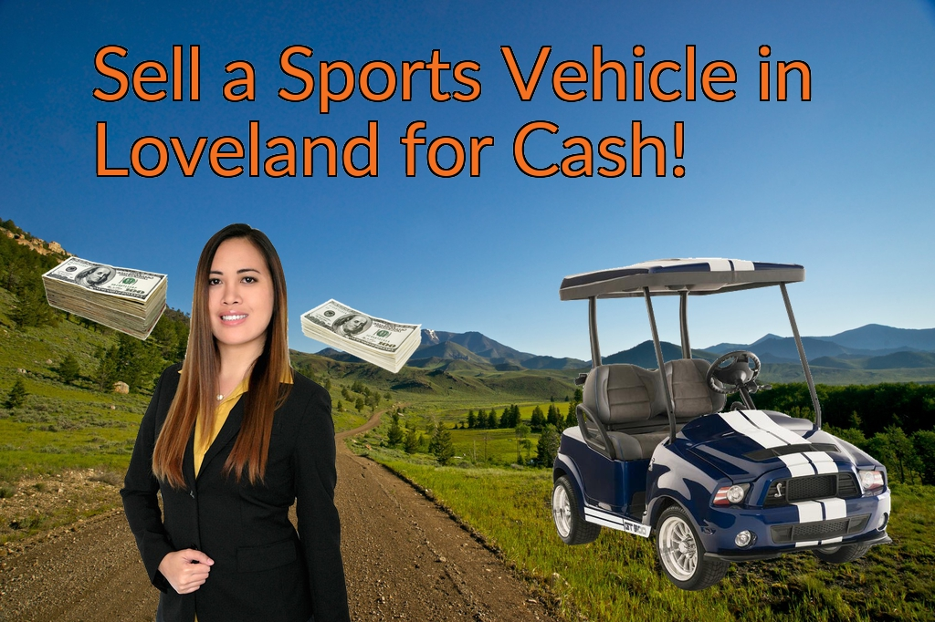 Sell a ATV, Dirt Bike, UTV, Snowmobile, Golf Cart, or CCV in Loveland for Cash Fast!