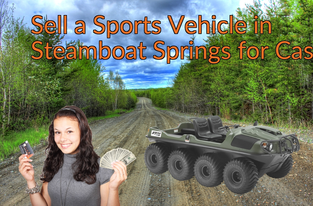 Sell a ATV, Dirt Bike, UTV, Snowmobile, Golf Cart, or CCV in Steamboat Springs for Cash Fast!