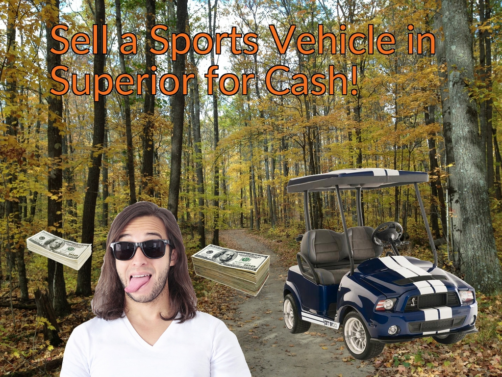 Sell a ATV, Dirt Bike, UTV, Snowmobile, Golf Cart, or CCV in Superior for Cash Fast!