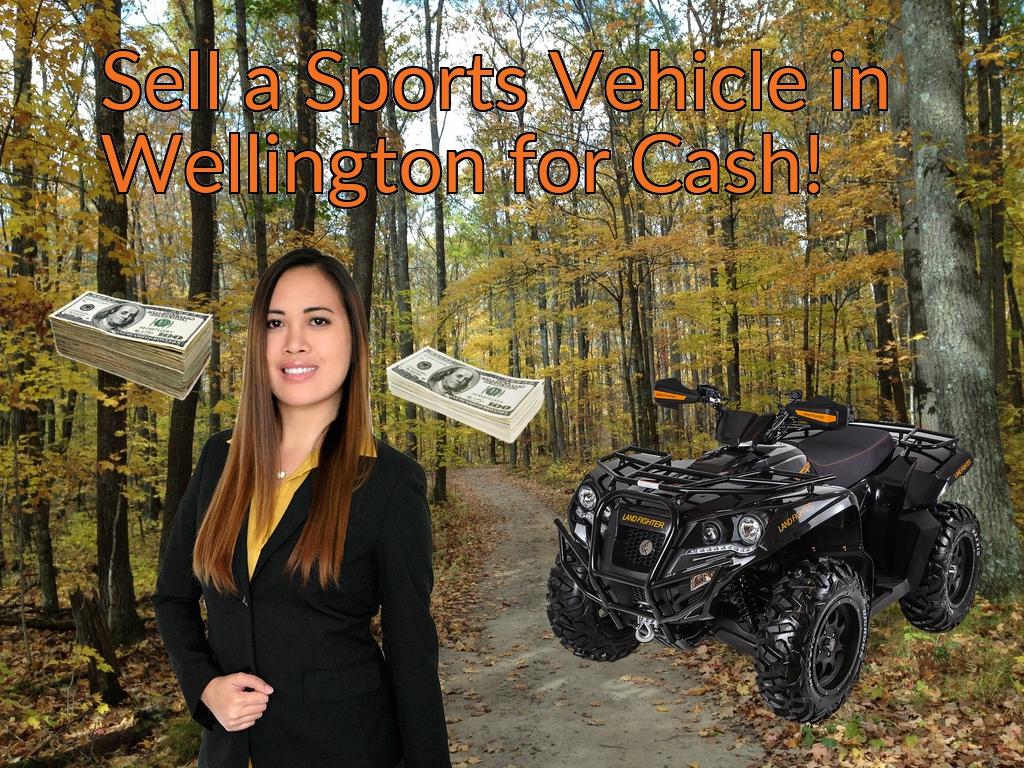 Sell a ATV, Dirt Bike, UTV, Snowmobile, Golf Cart, or CCV in Wellington for Cash Fast!
