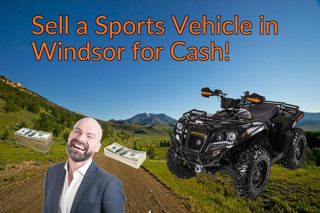 Sell a ATV, Dirt Bike, UTV, Snowmobile, Golf Cart, or CCV in Windsor for Cash Fast!