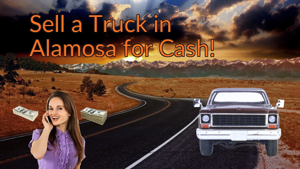 CarCash2Day Sell my Truck in Alamosa for Cash | Carcash2day.com